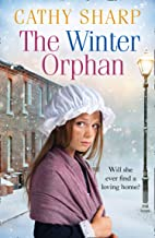 The Winter Orphan (The Children of the Workhouse, Book 3) (English Edition)