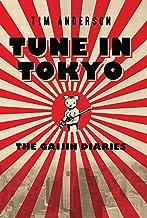 Tune In Tokyo:The Gaijin Diaries (English Edition)