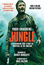 Jungle (Movie Tie-In Edition): A Harrowing True Story of Survival in the Amazon (English Edition)