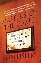 Masters of the Game: Inside the World's Most Powerful Law Firm (English Edition)