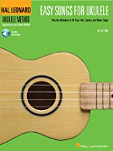Easy Songs for Ukulele: Play the Melodies of 20 Pop, Folk, Country, and Blues Songs (Hal Leonard Ukulele Method) (English ...