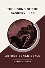 The Hound of the Baskervilles (AmazonClassics Edition) (English Edition)