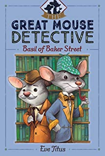 Basil of Baker Street (The Great Mouse Detective Book 1) (English Edition)