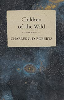 Children of the Wild (English Edition)