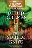 His Dark Materials: The Subtle Knife (Book 2) (English Edition)
