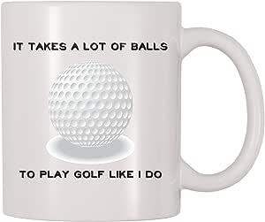 4 All Times It Takes A Lot Of Balls To Play Golf Like I Do Golfing Joke 咖啡杯 白色 11 oz Mug-416
