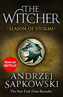 Season of Storms: A Novel of the Witcher – Now a major Netflix show (English Edition)