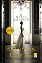 The American Heiress: A Novel (English Edition)