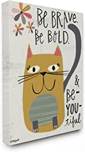 "Stupell Industries Be Brave Be Bold Be You Be Beautiful Kitty 拉伸帆布墙画,40.64 x 3.81 x 50.80 厘米,美国制造 24"" x 30"" brp-2045_cn_24x30"