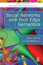 Social Networks with Rich Edge Semantics (Chapman & Hall/CRC Data Mining and Knowledge Discovery Series) (English Edition)