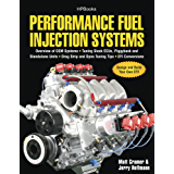Performance Fuel Injection Systems HP1557: How to Design, Build, Modify, and Tune EFI and ECU Systems.Covers Components, Sensors, Fuel and Ignition Requirements, ... Tuning the Stock ECU, Piggyback and Stand