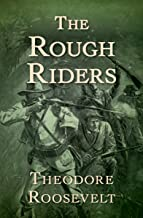 The Rough Riders (English Edition)