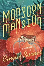 Monsoon Mansion: A Memoir (English Edition)
