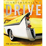 Drive: The Definitive History of Driving