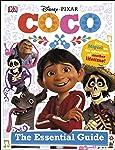 Disney Pixar Coco The Essential Guide