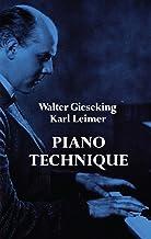 Piano Technique (Dover Books on Music) (English Edition)