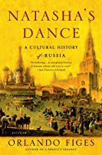 Natasha's Dance: A Cultural History of Russia (English Edition)