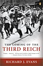 The Coming of the Third Reich (The History of the Third Reich Book 1) (English Edition)