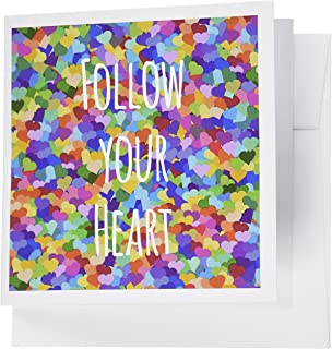 3dRose 8 x 8 x 0.25 Inches Follow Your Heart Inspiring Words Motivational Affirmation Motivating Text Rainbow Hearts Greeting Cards, Set of 6 (gc_151343_1)