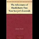 The Adventures of Huckleberry Finn Tom Sawyer's Comrade (汤姆·索亚历险记 ) (免费公版书)