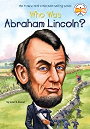 Who Was Abraham Lincoln? (Who Was?) (English Edition)