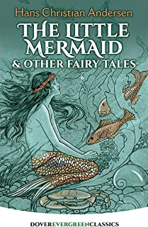 The Little Mermaid and Other Fairy Tales (Dover Children's Evergreen Classics) (English Edition)