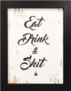 Eat Drink & Shit 趣味语录帆布打印带相框家居装饰墙艺术礼品创意