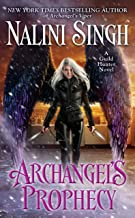 Archangel's Prophecy (A Guild Hunter Novel Book 11) (English Edition)