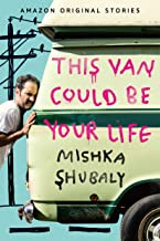 This Van Could Be Your Life (English Edition)