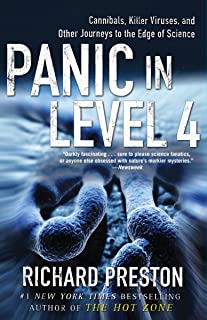 Panic in Level 4: Cannibals, Killer Viruses, and Other Journeys to the Edge of Science (English Edition)