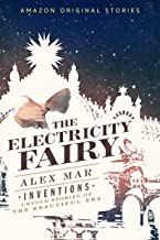 The Electricity Fairy (Inventions: Untold Stories of the Beautiful Era collection) (English Edition)