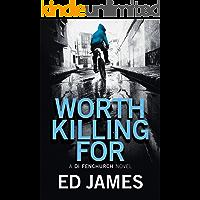 Worth Killing For (A DI Fenchurch Novel Book 2) (English Edition)