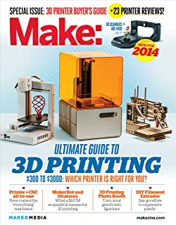 Make: Ultimate Guide to 3D Printing 2014 (English Edition)