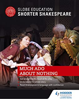 Globe Education Shorter Shakespeare: Much Ado About Nothing (English Edition)