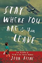 Stay Where You Are And Then Leave (English Edition)