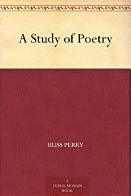 A Study of Poetry (免费公版书) (English Edition)