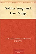 Soldier Songs and Love Songs (English Edition)