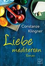 Liebe mediterran (German Edition)