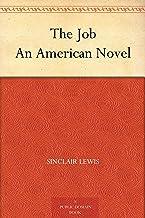 The Job An American Novel (免费公版书) (English Edition)