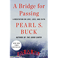 A Bridge for Passing: A Meditation on Love, Loss, and Faith (English Edition)