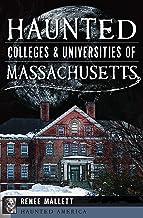 Haunted Colleges & Universities of Massachusetts (Haunted America) (English Edition)