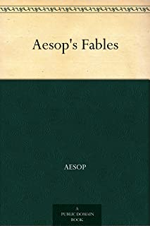 Aesop's Fables (伊索寓言) (免费公版书) (English Edition)