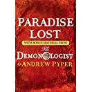 Paradise Lost: With bonus material from The Demonologist...