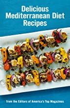 Delicious Mediterranean Diet Recipes: From the Editors of America's Top Magazines (English Edition)