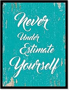 Never Underestimate Yourself 引言 帆布打印带画框家居装饰墙壁艺术礼品创意