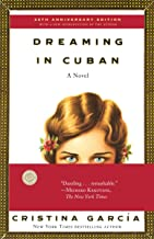 Dreaming in Cuban: A Novel (English Edition)
