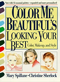 Color Me Beautiful's Looking Your Best: Color, Makeup and Style (Maps/Local (Michelin)) (English Edition)