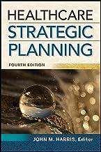 Healthcare Strategic Planning, Fourth Edition (ACHE Management) (English Edition)