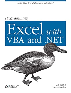 Programming Excel with VBA and .NET: Solve Real-World Problems with Excel (English Edition)
