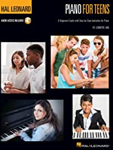 Hal Leonard Piano for Teens Method: A Beginner's Guide with Step-by-Step Instruction for Piano (Hal Leonard Piano Method) ...